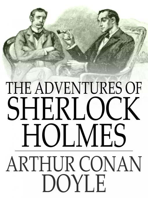 Arthur Conan Doyle: The Adventures of Sherlock Holmes: Adventure X. The Adventure of the Noble Bachelor - Free Online Library