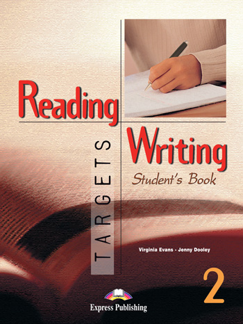 Reading and Writing Targets 2 Student s Book - Jenny Dooley - Virginia Evans